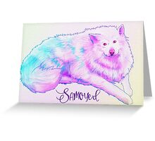 Samoyed (with text) Greeting Card