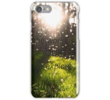 The World Is Yours To Explore - iPhone 6s case iPhone Case/Skin