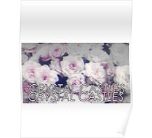 Crystal Castles washed out flowers Poster