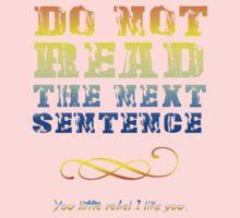 Do not read the next sentence... One Piece - Short Sleeve