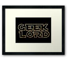 Geek Lord-Star Wars Framed Print