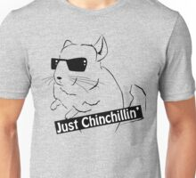Chinchillin' Unisex T-Shirt
