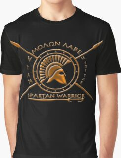 Spartan warrior - Molon lave and come back with your shield or on it Graphic T-Shirt