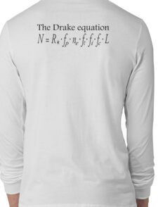 Aliens, The Drake equation, SETI, Alien, search for extraterrestrial life, Contact, Is there anyone there? Long Sleeve T-Shirt