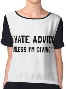 Hate Advice Chiffon Top