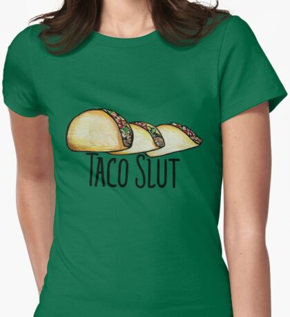 Taco SLUT Womens Fitted T-Shirt