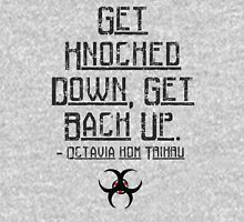 Get knocked down, get back up - The 100 Unisex T-Shirt