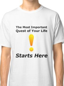 Warcraft The Most Important Quest - World Nerd Gamer Geek Classic T-Shirt