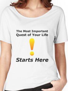 Warcraft The Most Important Quest - World Nerd Gamer Geek Women's Relaxed Fit T-Shirt