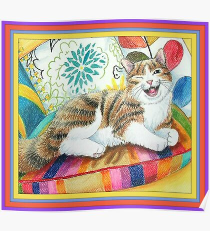 """I am magnificent, from the childrens book """" The magnificent cat"""" by Sharon Thompson available on amazon Poster"""