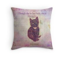Little But Fierce Shakespeare quote with vintage cat Throw Pillow