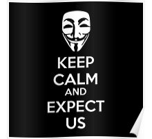 Keep calm and expect us Poster
