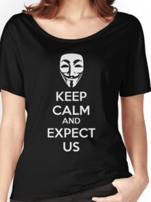 Keep calm and expect us Women's Relaxed Fit T-Shirt