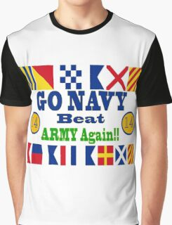 Go Navy Beat Army Again Graphic T-Shirt