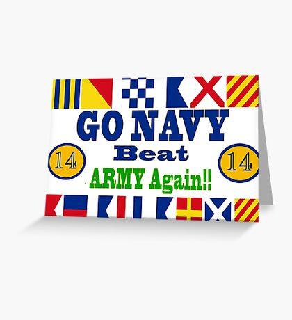Go Navy Beat Army Again Greeting Card