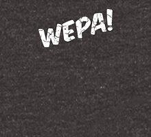 Wepa! (White) Unisex T-Shirt
