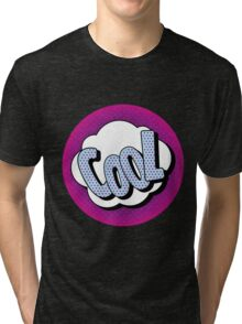 Comics Bubble with Expression Cool in Vintage Style Tri-blend T-Shirt