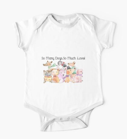 So Many Dogs So Much Love One Piece - Short Sleeve