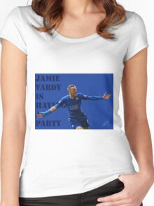 Jamie Vardy is having a party. Women's Fitted Scoop T-Shirt
