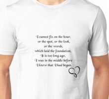 I cannot fix the hour || Quote Unisex T-Shirt