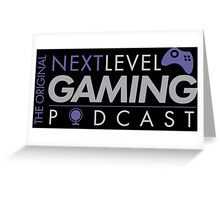 The Original NextLevel Gaming Podcast Greeting Card
