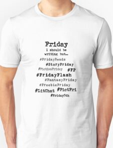 Hashtag Writer Week - Friday T-Shirt