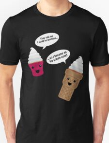 Ice Cream Cupcake Unisex T-Shirt