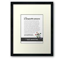 The Nonprofit Unicorn Mantra Framed Print