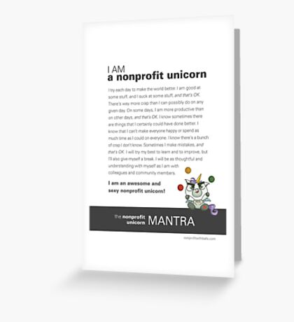 The Nonprofit Unicorn Mantra Greeting Card