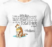 Calvin and Hobbes Dreams Quote Unisex T-Shirt