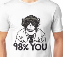 Monkey 98% You Unisex T-Shirt