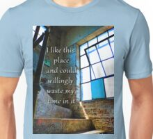 I Like This Place Unisex T-Shirt