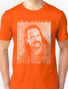 2 Chicks Office Space Movie Quote T-Shirt