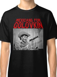 Mexicans For Golovkin Classic T-Shirt