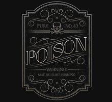 Pure Poison Unisex T-Shirt
