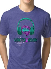 Addicted2Melody Tri-blend T-Shirt