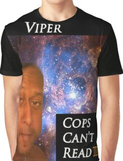 cops cant read Graphic T-Shirt