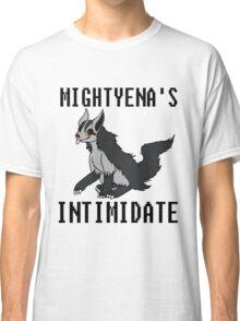 Mightyena's Intimidate! Classic T-Shirt
