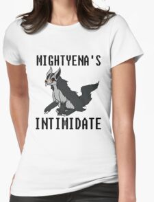 Mightyena's Intimidate! Womens Fitted T-Shirt