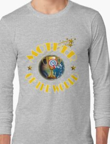 Mother's Day Gifts - Mother of the World Long Sleeve T-Shirt