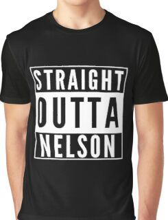 Straight Outta Nelson Graphic T-Shirt