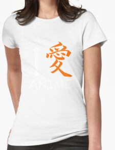"I Love Anime shirt (Symbol means ""Love"") Womens Fitted T-Shirt"