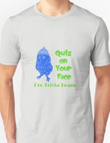 Quiz On Your Face In Colour T-Shirt