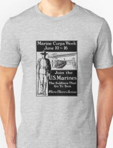Join The U.S. Marines -- The Soldiers That Go To Sea Unisex T-Shirt