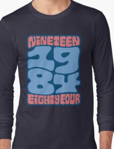 1984 Long Sleeve T-Shirt