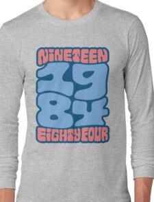1984 Long Sleeve T-Shirt