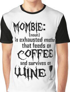 Define: Mombie Graphic T-Shirt