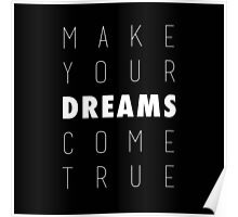 Make Your Dreams Come True Poster