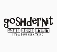 Goshdernit Southern Cuss Words Kids Tee