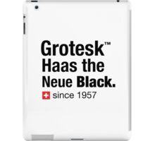 Grotesk Haas the Neue Black. iPad Case/Skin
